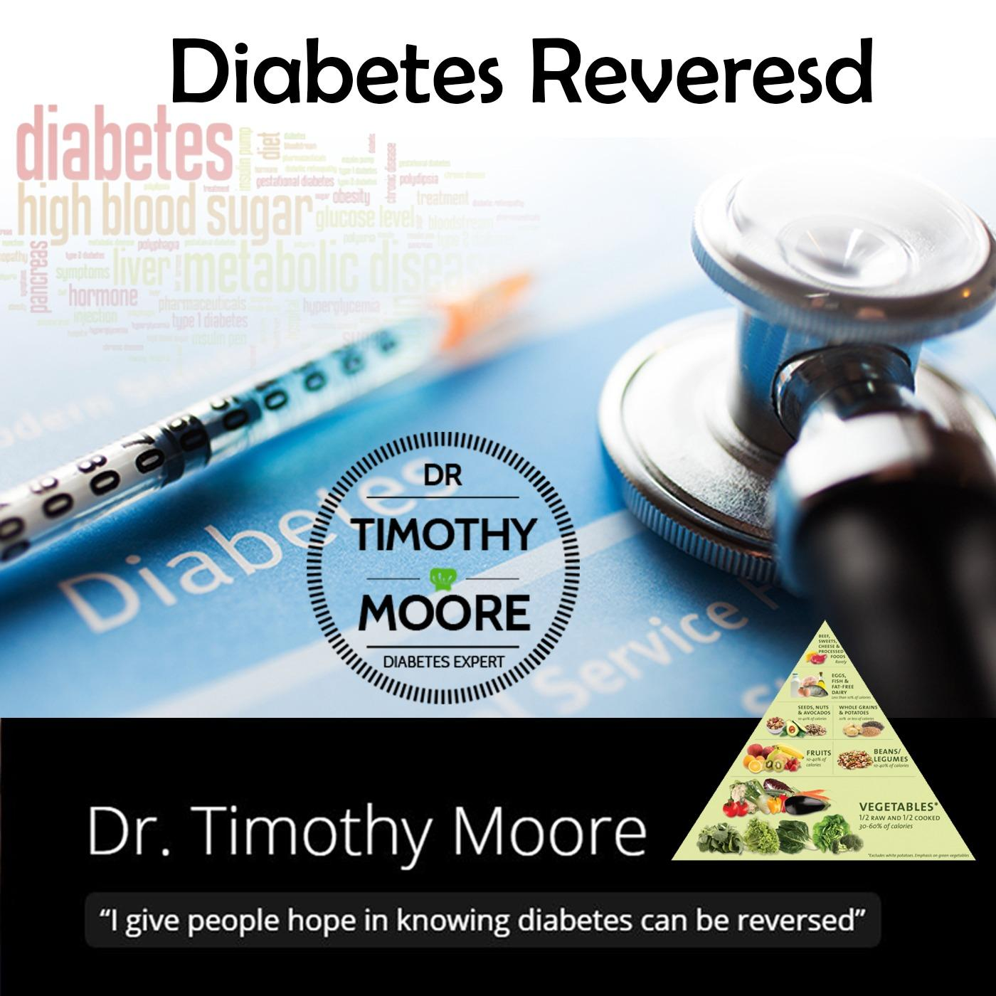 Diabetes Reversed :Motivating I Inspiring I Food As Medicine