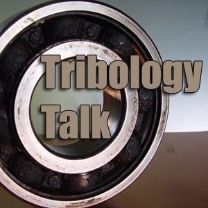 Tribology Talk: The Science of Lubrication