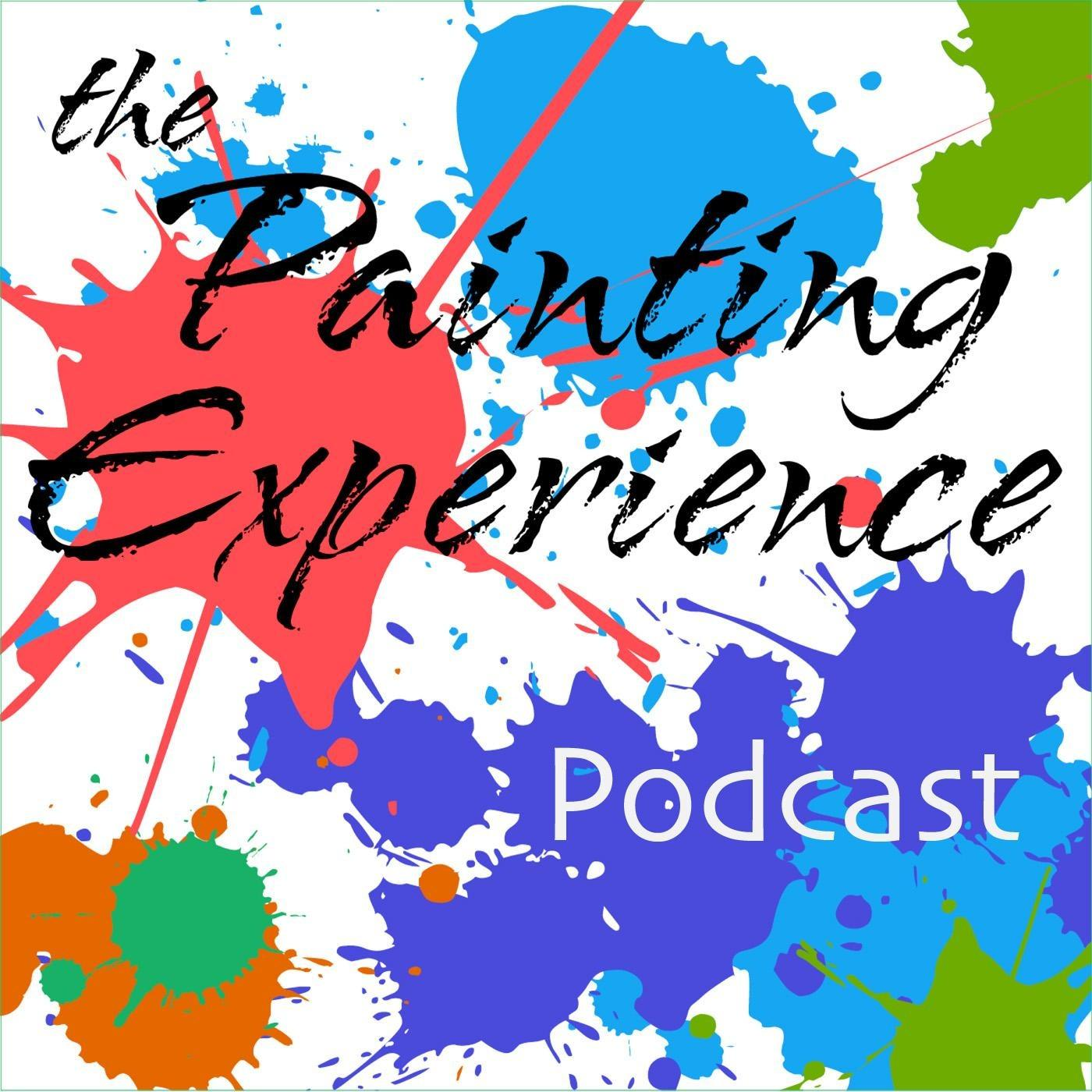The Painting Experience Podcast
