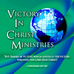 Victory In Christ Ministries Online