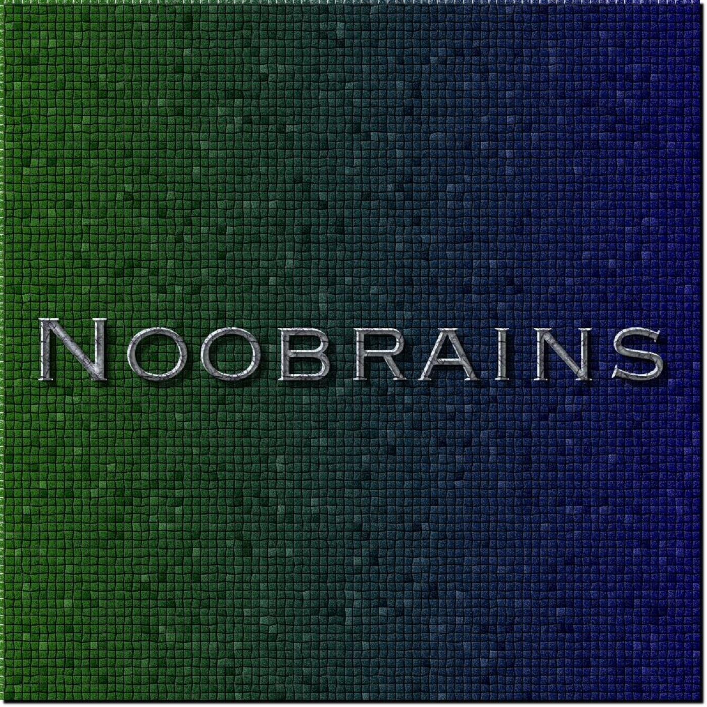 Noobrains