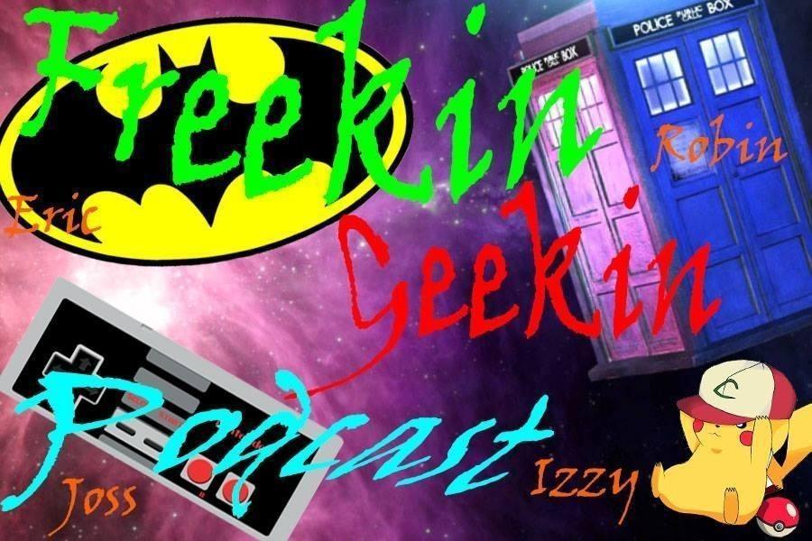 Freekin Geekin Podcast