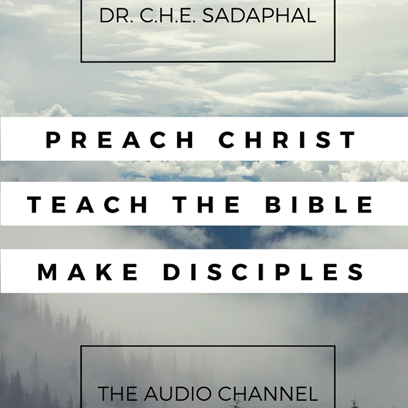 Preaching Christ with Dr. C. H. E. Sadaphal