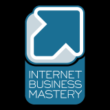 Podcast – Internet Business Mastery | Escape the 9-to-5. Make More Money.  Start an Internet Busines