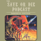 Save or Die Podcast