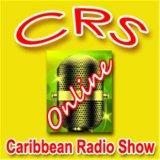 Caribbean Radio Show Crs Radio