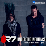 Under The Influence with R7