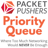 Packet Pushers - Priority Queue