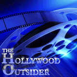 The Hollywood Outsider - Film and Television Podcast
