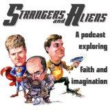 Strangers and Aliens: Science Fiction & Fantasy from a Christian Perspective