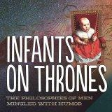 Infants on Thrones