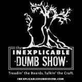 The Inexplicable Dumb Show