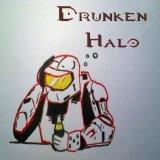 The Drunken Halo Podcast