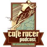 The Cafe Racer Motorcycle Podcast