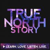 True North Story® Original Podcast Series