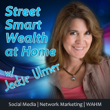 Street Smart Wealth Profit In Your PJs Podcast | MLM | Network Marketing | Direct Sales | WAHM | Blo
