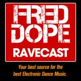 Fred Dope RaveCast