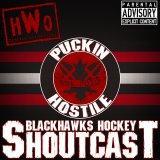 Puckin Hostile Blackhawks Shoutcast
