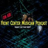 Front Center Musician Podcast