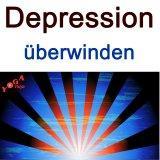 Depression - Umgang und Überwindung