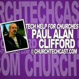 Tech Help for Churches | Paul Alan Clifford