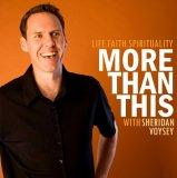 More Than This with Sheridan Voysey