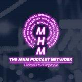 MHM Podcast Network