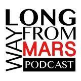 Long Way from Mars