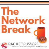 Take a Network Break And Get The Latest Networking News