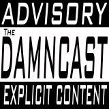 Episodes - The DAMNcast