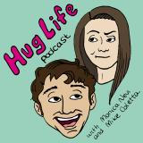 HugLife Podcast with Monica Nevi and Mike Coletta