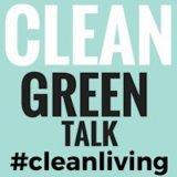 Clean Green Talk Show | Green Living  | Clean Living | Organic |  All-Natural Food | Organizing