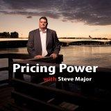 Obtaining Pricing Power in your Accounting Firm With Steve Major