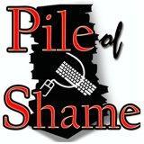 Pile of Shame PC Podcast