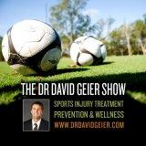 The Dr. David Geier Show | Sports Medicine - Injury - Treatment - Surgery - Prevention - Health - We