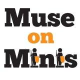 Muse on Minis