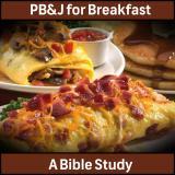 PB&J for Breakfast Bible Study