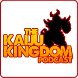Kaiju Kingdom Podcast