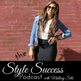 The Style Success Podcast