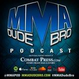 MMA Dude Bro Podcast