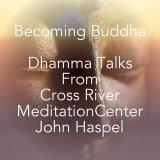 Cross River Meditation Center Dharma Talks