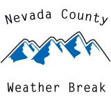 Nevada County Weather Break