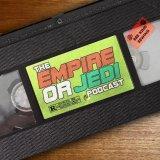 The Empire or Jedi Podcast