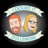 Podcasts – I Doubt It with Dollemore