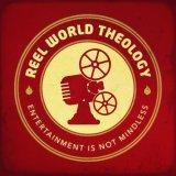 Reel World Theology