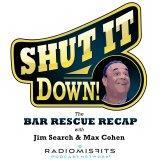 Shut It Down-Bar Rescue Recap Show