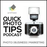 Quick Photo Tips Podcast from Grainhappy: Photo | Marketing | Business
