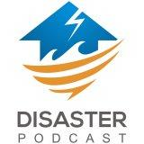 Disaster Podcast featuring Dr. Joe Holley