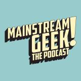 Mainstream Geek!
