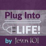 Plug Into Life by Jesus 101